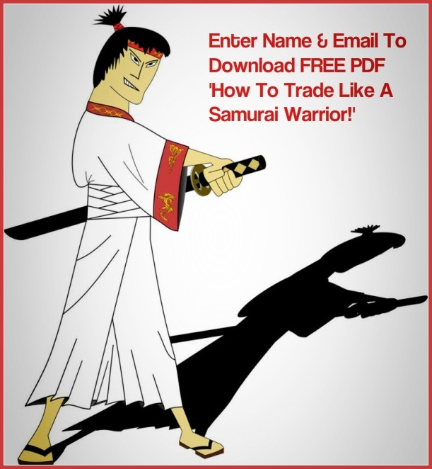 TRADE LIKE A SAMURAI WARRIOR